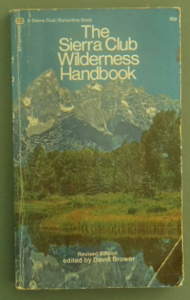 the sierra club wilderness handbook
