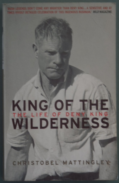 king of the wilderness - the life of deny king