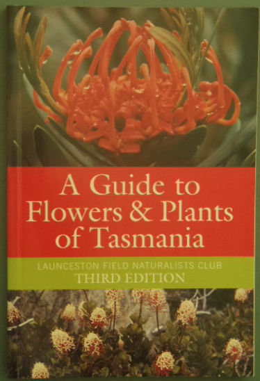 a guide to flowers  plants of tasmania