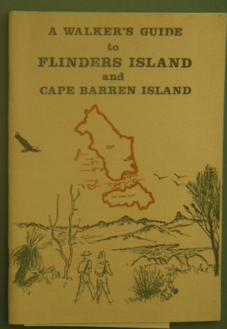 a walkers guide to flinders island and cape barren island